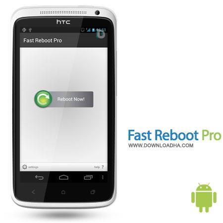 fast reboot pro android افزایش سرعت گوشی با Fast Reboot Pro 4.0   اندروید