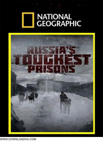 Dolphin مستند مصاحبه با آدم خواران روسیه Inside: Russias Toughest Prisons