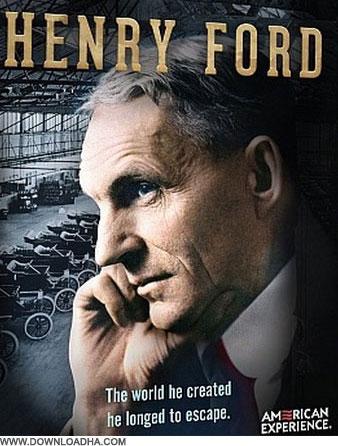 Henry Fords دانلود مستند هنری فورد American Experience: Henry Ford