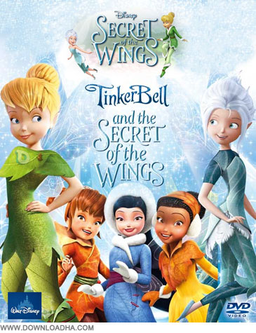 Tinkerbell دانلود دوبله فارسی انیمیشن تینکربل 4 : راز بالها Tinker Bell and the Secret of the Wings