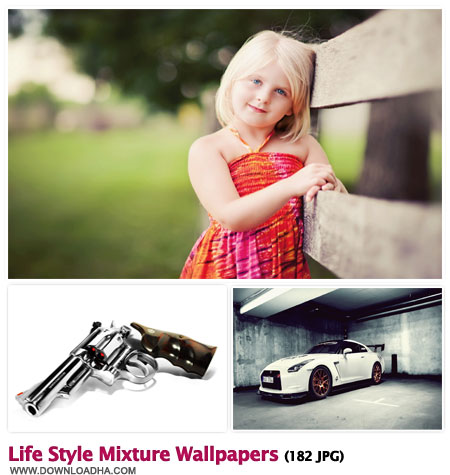 Life Style مجموعه 182 والپیپر متنوع برای دسکتاپ Life Style MiXture Wallpapers