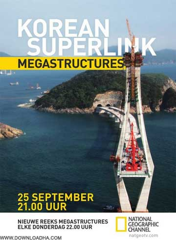 Megastructures  Korean Superlink مستند بزرگراه کره جنوبی Megastructures: Korean Superlink