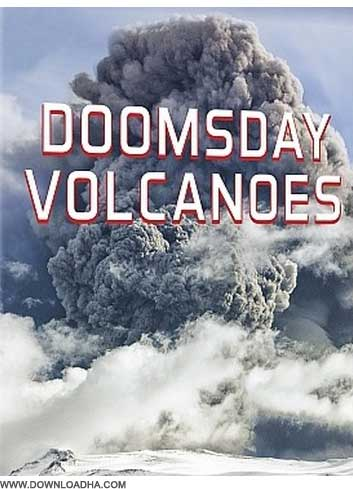 PBS NOVA Doomsday Volcanoes مستند رستاخیز آتشفشانی ایسلند PBS NOVA: Doomsday Volcanoes