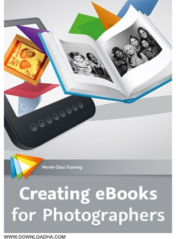 Ebooks دانلود فیلم آموزشی Creating eBooks for Photographers