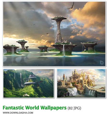 Fantastic مجموعه 82 والپیپر زیبا با موضوع دنیای تخیلی Fantastic World Wallpapers