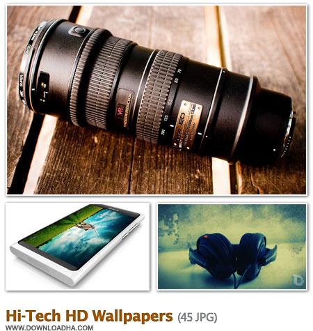 Hi Tech مجموعه 45 والپیپر زیبا با موضوع تکنولوژی Hi Tech HD Wallpapers