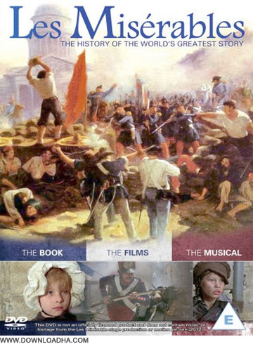 Les مستند بی نوایان Les Miserables: The History of the Worlds Greatest Story