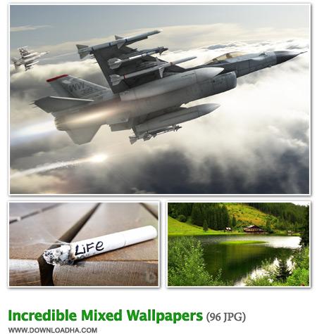Mixed2 96 والپیپر دیدنی با موضوعات متفاوت Incredible HD Wallpapers