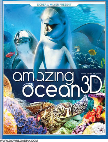 Ocean دانلود مستند اقیانوس شگفت انگیز Amazing Ocean 3D