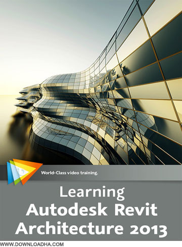 Archi دانلود فیلم آموزشی Learning Autodesk Revit Architecture 2013