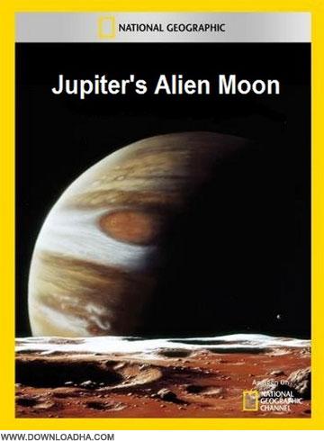 Jupiter دانلود مستند علمی Jupiters Alien Moon