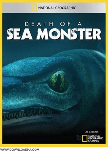 SMonster دانلود مستند مرگ هیولای دریا Death of a Sea Monster