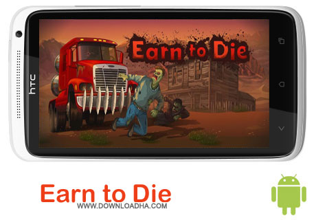 Earn to Die v1.0.5 دانلود بازی Earn to Die v1.0.5   اندروید