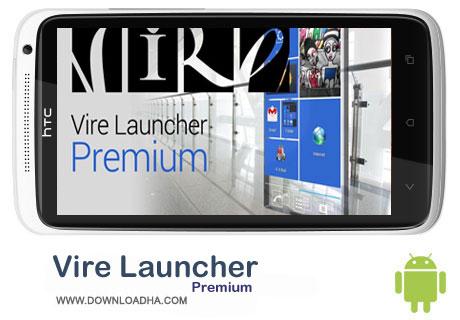تم فوق العاده حرفه ای Vire Launcher Premium v1.6.4.1.6 – اندروید