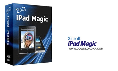 Xilisoft iPad Magic Platinum مدیریت کامل آی‌پد و آیفون Xilisoft iPad Magic Platinum v5.4.7