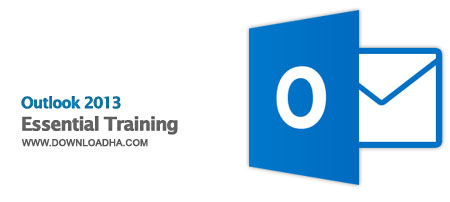 Outlook 2013   Essential Training آموزش کار با آوت لوک 2013   Outlook 2013 Essential Training