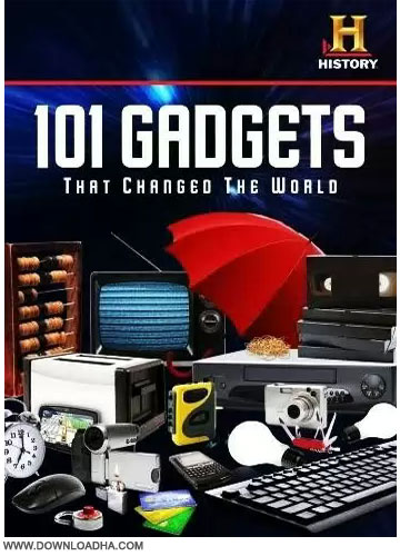 101 Gadgets That Changed the World دانلود مستند HC 101 Gadgets That Changed the World