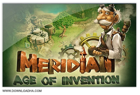 Meridian Age of Invention دانلود بازی مدیریتی Meridian Age of Invention