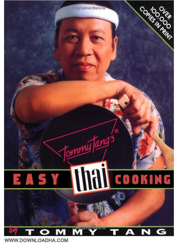 Easy Thai Cooking آموزش آشپزی تایلندی Tommy Tangs: Easy Thai Cooking